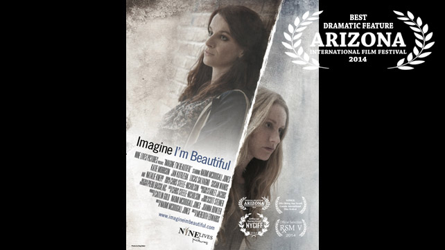 <em>Best Dramatic Feature:</em> <b>Imagine I'm Beautiful</b>